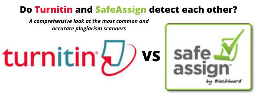 SafeAssign vs Turnitin: Does Turnitin check SafeAssign?
