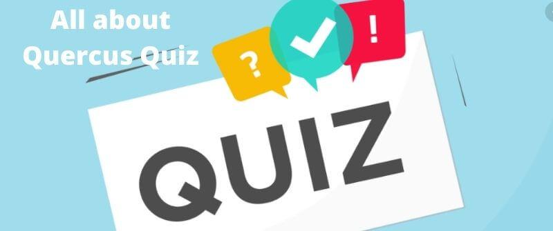 Quercus Quiz